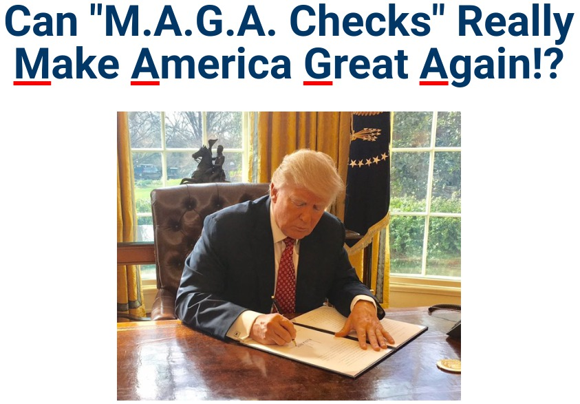 What Are Maga Checks