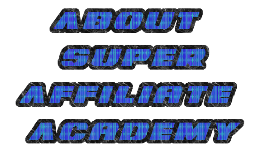 About Super Affiliate Academy